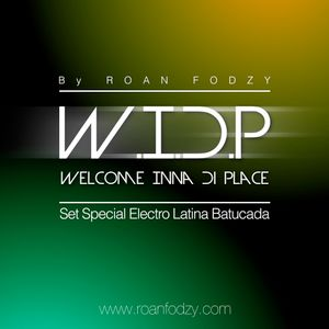 Welcome Inna di Place Special electro latino / Batucada by ROAN FODZY