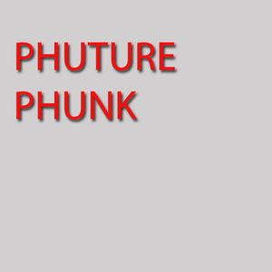 Phuture Phunk Deep Vibes Aug 2012