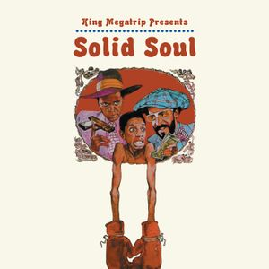 King Megatrip - Solid Soul