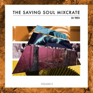Dj Tres - The Saving Soul Mixcrate vol. 5