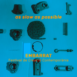 embarrat 2017 as slow as possible