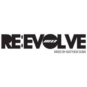 Re Evolve mixed by Matthew Dunn
