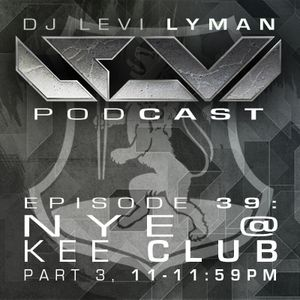 Episode 39: NYE @ Kee Club (Part 3, 11-11:59pm)