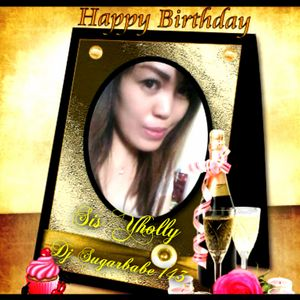 Happy Birthday Sis Yholly