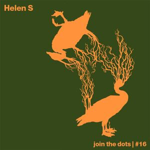 Join The Dots #16 // Helen S