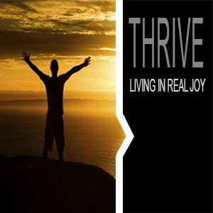 Thrive: Growing with Joy