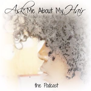Episode Two - If Your Natural Hair Had A Theme Song