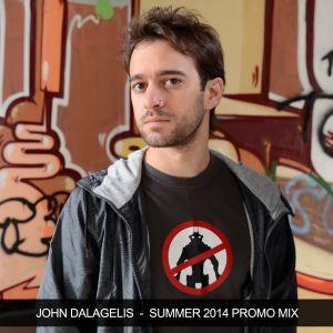 John Dalagelis - Summer 2014 Promo Mix