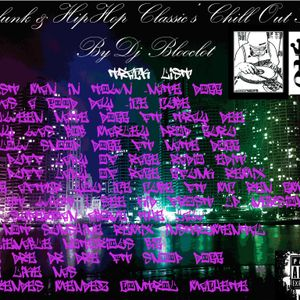 G-Funk & HipHop Classics ChillOut Set By:DjBloodclot