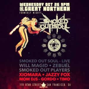 "Jazzy Fox Live @ The Great Northern 10/26 ***""Smoked Out Soul""***"