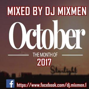 THE MONTH OF OCTOBER 2017 | MIXED BY DJ MIXMEN (https://www.facebook.com/dj.mixmen.1)