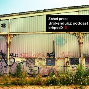 DJ Zchel - Brokendubz podcast013