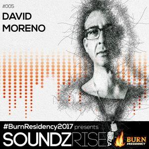 SoundzRise pres #BurnResidency 005 by DAVID MORENO
