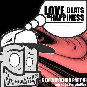 Beatzinvazion Part VI - Love, Beats & Happiness