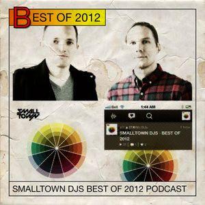 BEST OF 2012 ✖ SMALLTOWN DJS