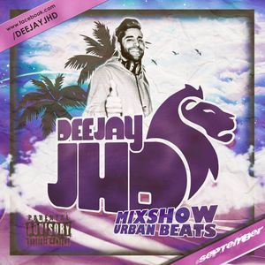 mixSHOW URBAN BEATS #SEPTEMBER 2K15 by DEEJAY JHD