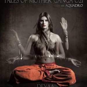 D.E.V.A.A - [ Tales of Mother Ganga 021 ] on Eilo.org (july'12)