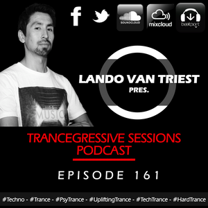Lando van Triest - Trancegressive Sessions 161 (17-03-2016)