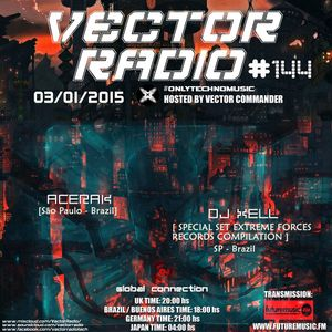 Acerak @ Vector Radio Podcast #144  03/01/2015