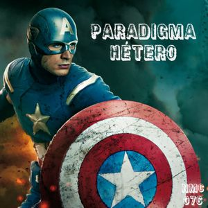 NMC #076 - Paradigma Hétero