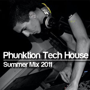 Phunktion Tech House Summer Mix 2011