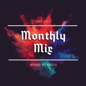 Monthly Mix ~July 2017~