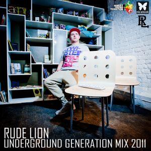 Rude Lion - Underground Generation Mix 2011