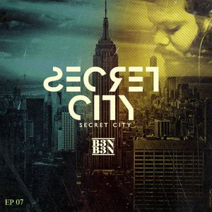 Secret City Episode #07 (2018-07-27) B3N B3N