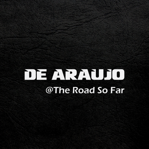 De Araujo @ The Road So Far