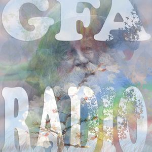 GFA RADIO episode 8ish (quite speaking spring time outside vibes)