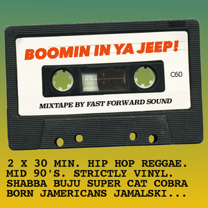 Boomin In Ya Jeep - Hiphop Reggae Mixtape - Mid 90's