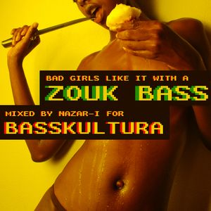 """Bad Girls Like It With a Zouk Bass"" (Shot mix for BASSKULTURA 25/07/15)"