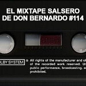 El Mixtape Salsero de Don Bernardo - Emisión #114