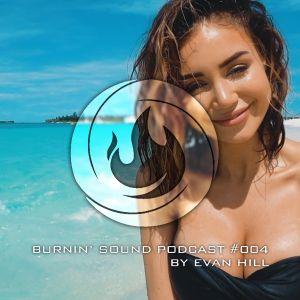 BURNIN' SOUND podcast 004