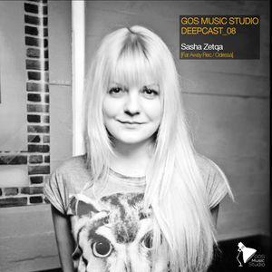 GOS MUSIC STUDIO DEEPCAST_08_Sasha Zetqa [Far Away Rec./Odessa]