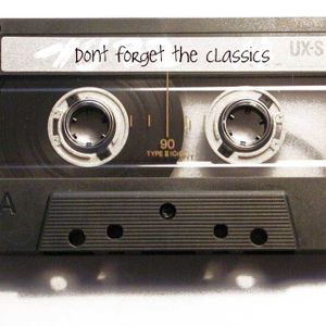 dont forget the classics