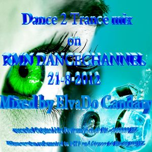 The Dutch Experience- Uitzending 21-8-2012 Trance 2 Dance