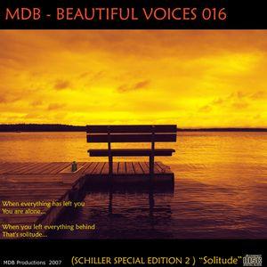 MDB - BEAUTIFUL VOICES 016 (SCHILLER SPECIAL PART 2)