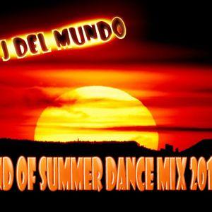 DJ Del Mundo End Of Summer Dance Mix 2012