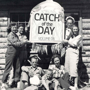 Catch of the Day Volume08