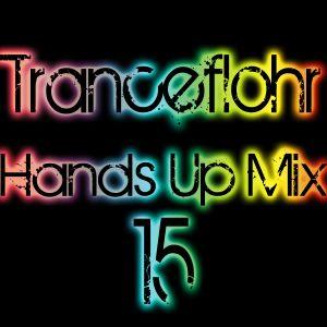 Tranceflohr - Hands Up Mix 15
