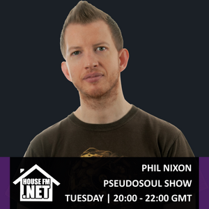 Phil Nixon - Pseudosoul Show 21 MAY 2019