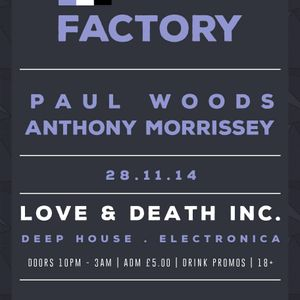 Anthony Morrissey - Live @ Factory