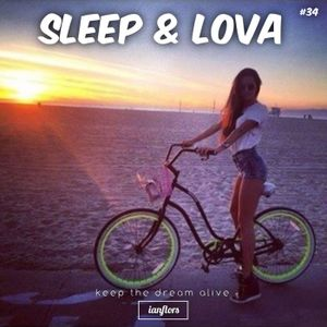 Sleep & Lova #34 By Ianflors