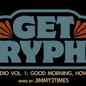 Cryphy Radio Vol. 1: Good Morning, How Are You?