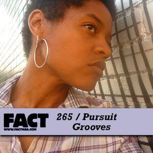 FACT Mix 265: Pursuit Grooves