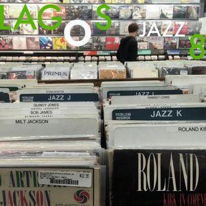 The Jazz Pit Vol 4 : Guest Mix - LAGOS JAZZ 8 mix