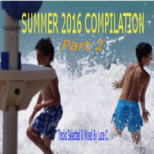 Summer 2016 Compilation - Part 2