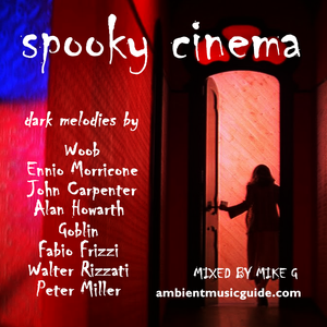 Spooky Cinema compiled and mixed by Mike G