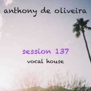 Session 137 - Vocal House